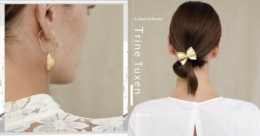 丹麥珠寶品牌Trine Tuxen與LuisaViaRoma打造意粉迷最愛的飾品系列