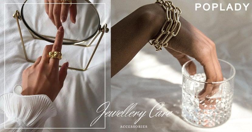 首飾的清潔與保養學:輕鬆就能告別「生鏽」、「氧化」煩惱問題,讓你的銀飾、珍珠等保持光澤迷人