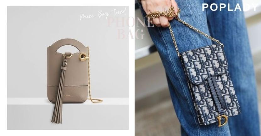 迷你手機袋再度大放異彩!Dior、Chloé以「金屬元素」展現帥氣時尚而不失優雅韻味!
