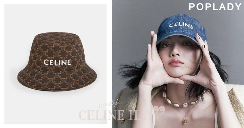 春夏最時髦帽款就是它!CELINE全新棒球帽、漁夫帽,配上清新編髮搭出滿滿時尚感