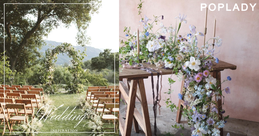 清新雅緻的婚禮佈置設計靈感,準備一場擁抱浪漫大自然的夢幻婚禮